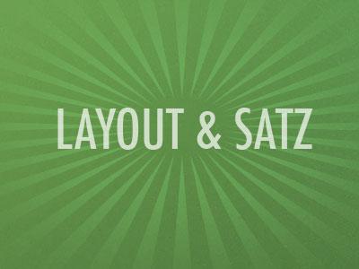 LAYOUT & SATZ